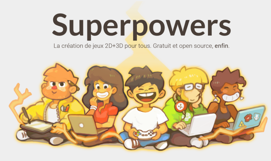 Superpowers : Concevez votre propre jeu vidéo