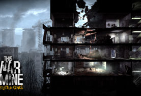 This War of Mine : The Little Ones – Vivez la guerre du côté des civils [Test]